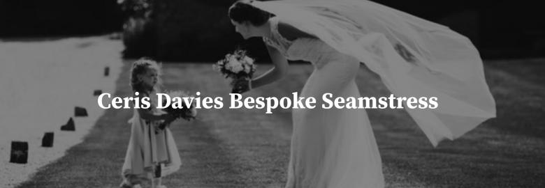 Ceris Davies Bespoke Seamstress